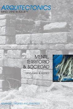 Mente, territorio y sociedad = Mind, land & society / Josep Muntañola ... [et al.]. UPC, Barcelona : 2008. 142 p. : il. Colección: Arquitectonics. Mind, Land & Society ; 15. Texto bilingüe en español e inglés. ISBN 9788483019443 Arquitectura -- Teoría. Urbanismo. Sbc Aprendizaje A-72(082) *ARQ/15 http://millennium.ehu.es/record=b1699248~S1*spi