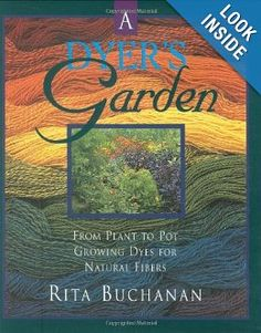 A Dyer's Garden: Rita Buchanan: 9781883010072: Amazon.com: Books