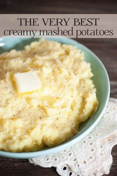 The Very Best Creamy Mashed Potatoes - you won't believe the secret ingredient to get these potatoes velvety smooth and creamy!