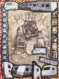 Damian Le Bas, Punch Caravan, 2009 Caravan, Collages, Punch, Gypsy, It Works, Paintings, Artist, Stockings, Paint