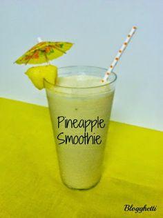 Blogghetti: Pineapple Crush Smoothie
