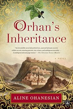 Orhan's Inheritance by Aline Ohanesian https://www.amazon.com/dp/B00NLR6GX4/ref=cm_sw_r_pi_dp_x_tamcyb9T4Y6BE