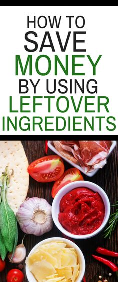 How to Save Money by Using Leftover Ingredients - Learn how to use ingredients that you would throw away in other meals. #savemoneytips #savemoneyideas #savingmoney #savingmoneyideas #savingmoneytips