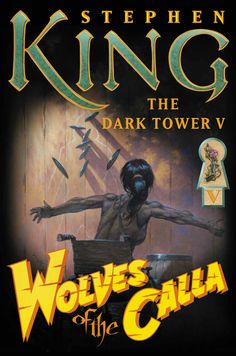 The Dark Tower Series - Wolves of the Calla - (book 5 of 8)