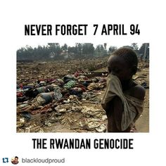 May we never again ignore injustice. #Repost @blackloudproud with @repostapp. #regram via @sinistar22x2 NEVER FORGET....... Today marks a day of remembrance of the Rwanda genocide. Dubbed the 100 days slaughter an estimated 800 000 people were slaughtered in Rwanda beginning from 06 April in 1994. From April to July 1994 members of the Hutu ethnic majority in the east-central African nation of Rwanda MURDERED AS MANY AS 800000 people mostly of the Tutsi minority. The genocide was sparked by…
