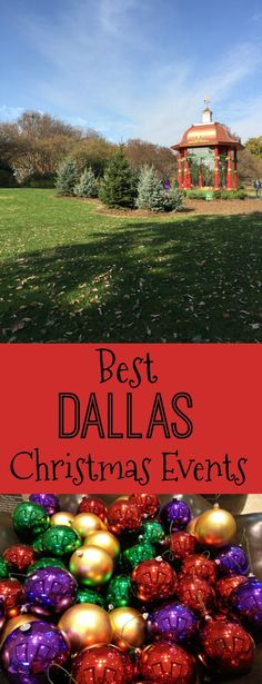 Best Dallas Christmas Events and Activities for the holiday season in Texas.
