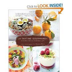 La Tartine Gourmande: Recipes for an Inspired Life by Beatrice Peltre #Cookbooks #La_Tartine_Gourmande #Beatrice_Peltre