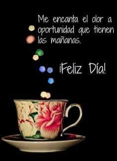 Good Morning World, Good Morning Good Night, Motivational Phrases, Inspirational Quotes, Good Day Wishes, Good Day Quotes, Night Quotes, Quotes En Espanol, Creative Posters