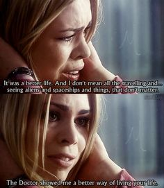 Rose Tyler. They made each other better.