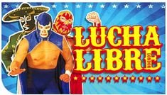 luchadores london poster
