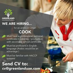 We are #hiring a COOK for an airline in #Oman Must be proficient in English language (Arabic would be an advantage) Must be familiar with HACCP systems (Swipe ⬅ for other qualifications) Please submit your CVs to cv@greenlanduae.com #GreenlandUAE #jobs #job #GCC #UAE #UAEJobs #openvacancies #Chef #Cook #food #airline #توظيف #وظيفة #وظائف_شاغرة #فرص_عمل #تصميم #سيرة_ذاتية #امارات #عمل #خبرة #هندسة