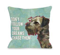 Doggy Décor Don't Follow Dreams Throw Pillow