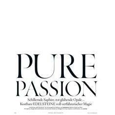 pure passion samantha gradoville by ben hassett for vogue germany... ❤ liked on Polyvore featuring text, words, magazine, quotes, headline, phrase and saying
