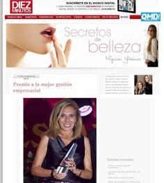 Blog http://secretos-de-belleza.blogs.diezminutos.es/ Maribel Yébenes premiada como Mejor Gestión Empresarial Premios Grupo La Pesquera. Octubre 2013