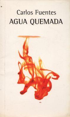Agua quemada-Carlos Fuentes