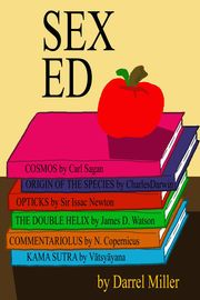 Sex Ed | http://paperloveanddreams.com/book/814821941/sex-ed | A teacher decides that if he has to teach a subject like Sex Ed to a bunch of Middle School children, he would prefer using the latest teaching techniques. Sure it is a bit unorthodox, but he's been fired before, no reason to stop now. In this adventurous romp through the classroom, you'll find out why he isn't a teacher any more, and it has nothing to do with inappropriate conduct with minors.