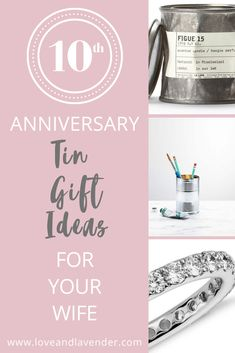 Need some help picking out a 10th anniversary tin gift for your wife? Weve got a load of unique ideas to get you started!