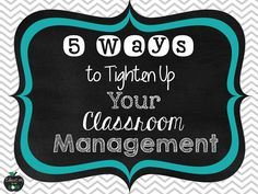 Education to the Core: 5 Ways to Tighten Up Your Classroom Management