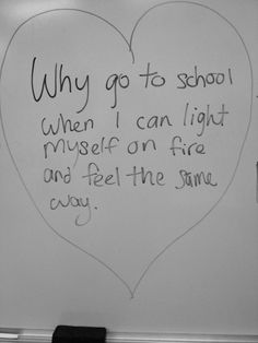 In school you'd learn that's a question, which ends with a question mark! The Effective Pictures We Offer You About nursing School Humor A quality picture can tell you many things. The Words, I Hate School, Hate School Quotes, School Starts, School School, School Stuff, Quote Aesthetic, Gay Aesthetic, Mood Quotes