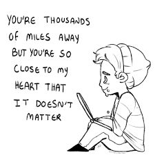 Distance from your bestie just makes it harder to stop crying when you're sad because of everything wrong in your life.