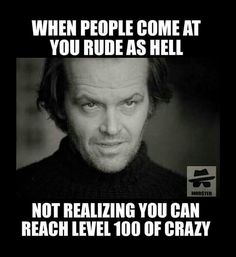 Rude people beware...
