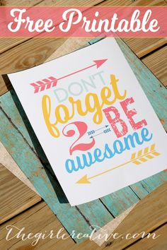 Don't forget to be awesome free printable. #motivationmonday