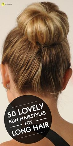 One hairstyle that never goes out of vogue is the Bun – it is classic and timeless. Have a look at some lovely bun hairstyles for long hair here ...