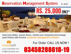 load more tables, assure diners, market your #restaurant and manage guest history with Incisive restaurant management software Get IncisiveRMS (Reservation Management System) in Just Rs. 25,000/=  Call us now: 03458288618-19 Email us: info@incisivesoft.com #RestaurantManagementSoftware