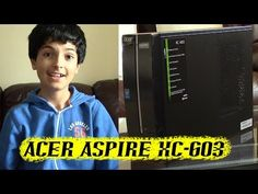 Acer Aspire XC-603: Unboxing and Setup! - http://cpudomain.com/desktops/acer-aspire-xc-603-unboxing-and-setup/