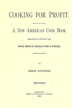 Cooking for profit : a new American cookbook ad...