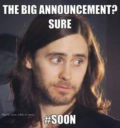 ECHELON Humor the word no Echelon likes to hear Jared Leto say #SOON