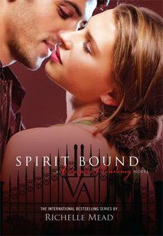 SPIRIT BOUND, SAGA VAMPIRE ACADEMY, RICHELLE MEAD  http://bookadictas.blogspot.com/2014/08/saga-vampire-academy-richelle-mead.html