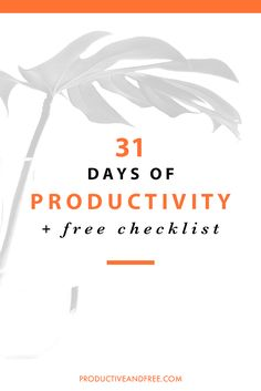 31 Productivity Tips | ProductiveandFree.com