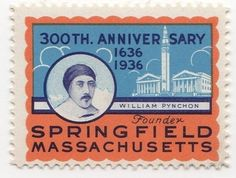 Springfield, Massachusetts Tricentennial (1639-1939) - Stamp Community Forum Thomas Pynchon, Springfield Massachusetts, Community, Stamp, Personalized Items, Cards, Stamps, Maps, Playing Cards