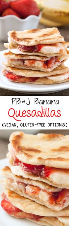 These PB&J banana quesadillas are a fun way to mix things up! Can be made gluten-free, vegan, whole grain and dairy-free.