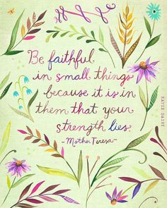 Be Faithful Art Print | Watercolor Quote | Mother Teresa Quote | Inspirational…