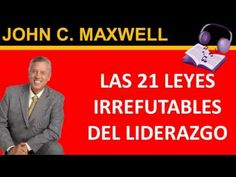 Las 21 Leyes Irrefutables Del Liderazgo Audiolibro Completo   John C Maxwell   https://www.youtube.com/watch?v=OWtD4vtmIKs