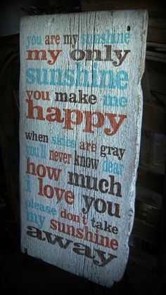"Rustic, ""You are my  Sunshine""song lyrics,  typography, hand painted,barn wood sign. Brown,Orange, White, Turquoise blue, nursery , children on Etsy, $62.00"