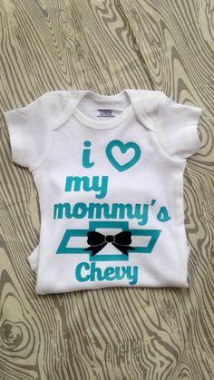 I love my mommys chevy - chevy shirt - chevrolet - daddys chevy - chevy onesie