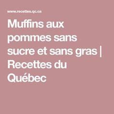 Muffins aux pommes sans sucre et sans gras   Recettes du Québec