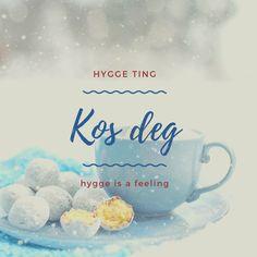 Kos deg  #hygge #hyggehome #hyggelife #hyggelifestyle #slowlife #norge #lykke #hjem #keramikk Hygge, Feelings