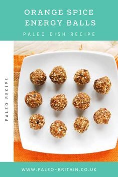 Orange Spice Energy Balls  #Paleo #food #recipe #keto #diet #OrangeSpiceEnergyBalls
