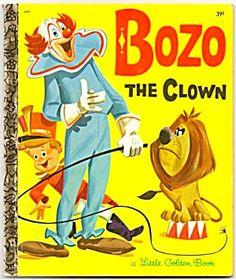Little Golden Books-- BoZo the Clown Good Books, My Books, Story Books, Bozo The Clown, Vintage Children's Books, Antique Books, Little Golden Books, My Childhood Memories, Kids Reading