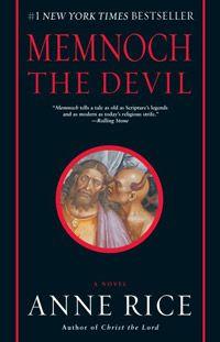 Memnoch The Devil. My favorite Anne Rice book.