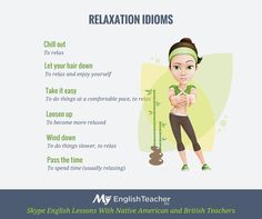 Relaxation Idioms.