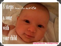 Make your child a composer! 8 steps how to write a #song with your #Child | AngeliqueFelix.com