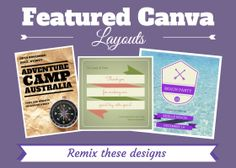Remix these featured Canva designs: http://blog.canva.com/featured-canva-layouts/
