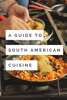 A guide to the best South American eats. A guide to the best South American eats. American Dinner, American Food, American Country, Manjar Blanco Recipe, South American Dishes, South American Countries, American Desserts, American Recipes, Latin Food