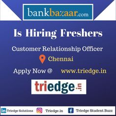 Stop shrugging your shoulder when asked about jobs.  Here is your best chance to get into a label.  !! BANK BAZAAR IS HIRING !! !! PROFILE: CUSTOMER RELATIONSHIP !! !! LOCATION: CHENNAI !!  visit: www.triedge.in Jobs For Freshers, How To Apply, How To Get, Good Job, Chennai, Label, Profile, Relationship, Student