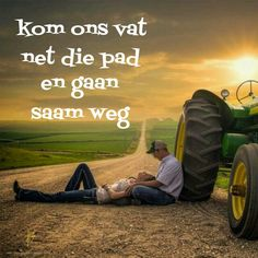 Kom ons vat net die pad en gaan saam weg Unhappy Relationship, Afrikaanse Quotes, Love Quotes, Inspirational Quotes, Qoutes, Psychology, Monster Trucks, Places To Visit, Love You
